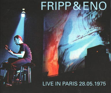 Fripp & Eno Live In Paris (CD case front cover)