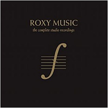 Roxy Music: The Complete Studio Recordings
