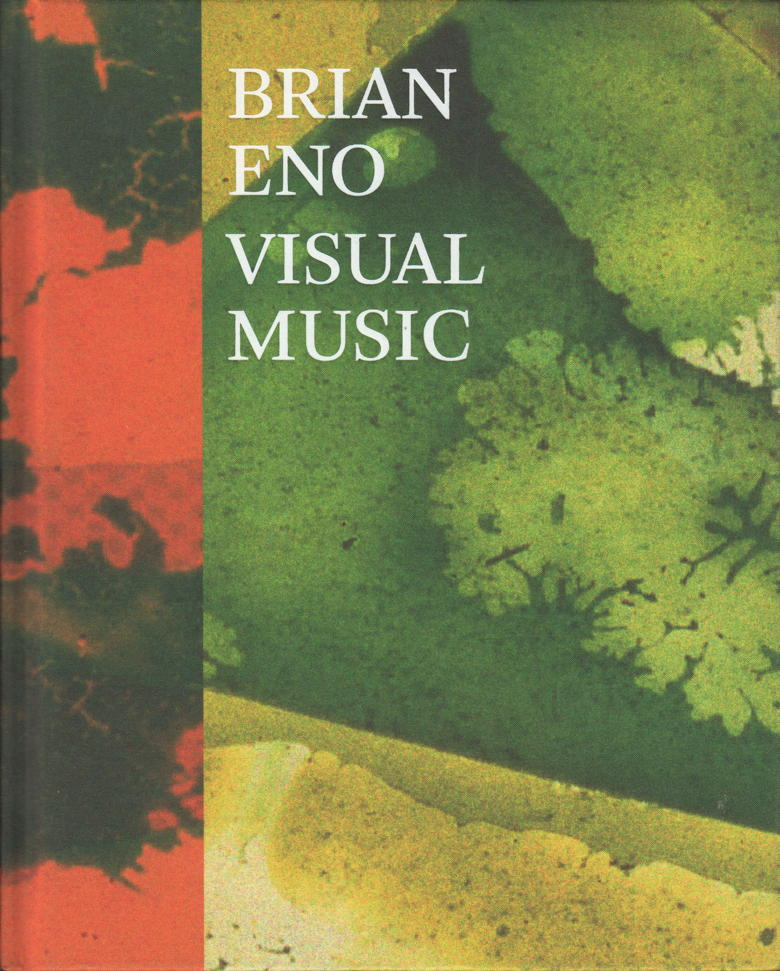 Brian Eno: Visual Music (front cover)